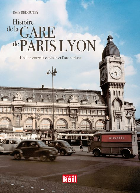 Histoire de la gare Lyon
