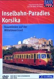 Inselbahn Paradies Korsika
