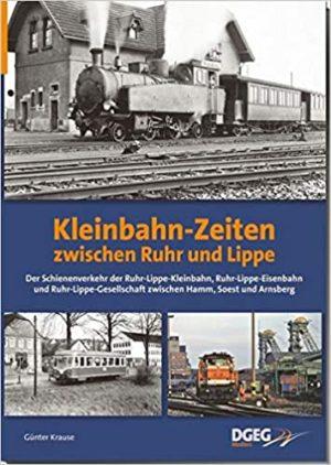 Kleinbahn-Zeiten zwischen Ruhr und Lippe