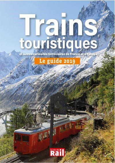 Le Guide des trains touristiques 2019