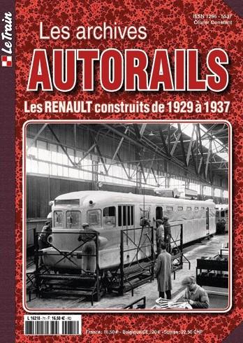 Les Archives Autorails - Tome 1 : Les Renault contruits de 1929 À 1937