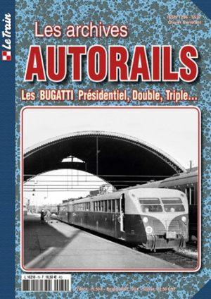 Les Archives Autorails - Tome 3 : Les Bugatti