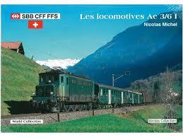 Les Locomotives SBB Ae 3/6 I