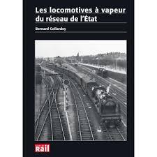 Les Locomotives à vapeur du réseau d l'Etat