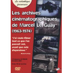 Les archives ciném Marcel le Guay
