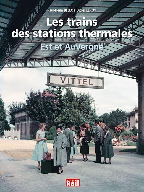 Les trains des stations thermales