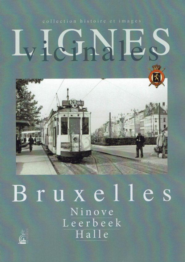 Lignes vicinales Bruxelles Ninove Halle Leerbeek