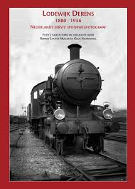 Lodewijk Derens 1880-1956, Nederlands eerste spoorwegfotograaf