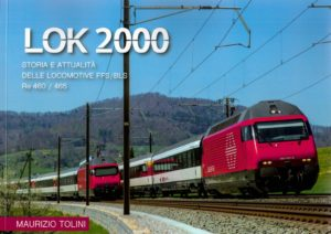 Lok 2000 (Storia è attualità del locomotive FFS/BLS Re 460/465)