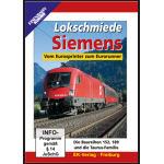 Lokschmiede Siemens vom Eurosprinter zum Eurorunner