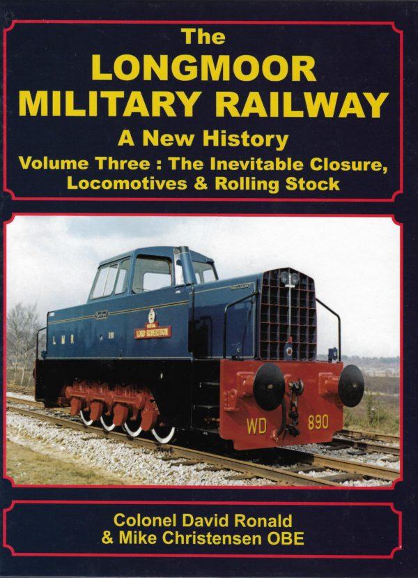 Longmoor Military Railway Volume 3