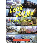 Look at the life on the railways