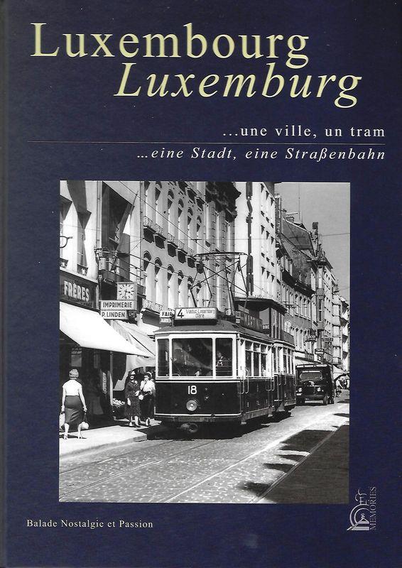Luxemburg eine Stadt eine Strassenbahn
