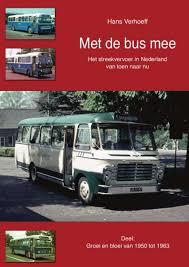 Met de bus mee 2. groei en bloei van 1950 tot 1963