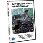 Mit Dampf nach Grindewald