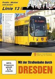 Mit der Strassenbahn durh Dresden linie 13