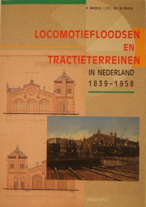 NVBS reeks 20 Locomotiefloodsen en tractieterreinen in Nederland