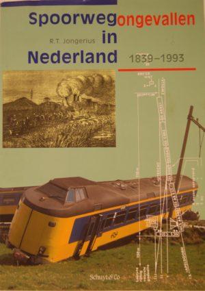 NVBS reeks 22 Spoorwegongevallen in Nederland 1839-1993
