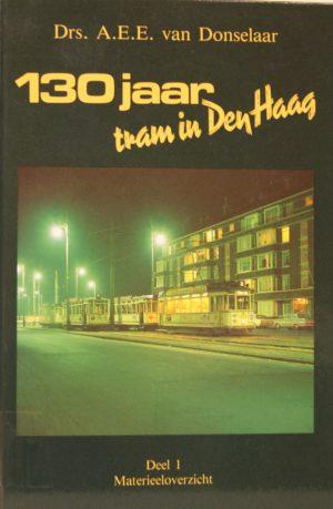NVBS reeks 24 130 jaar tram in Den Haag deel 1