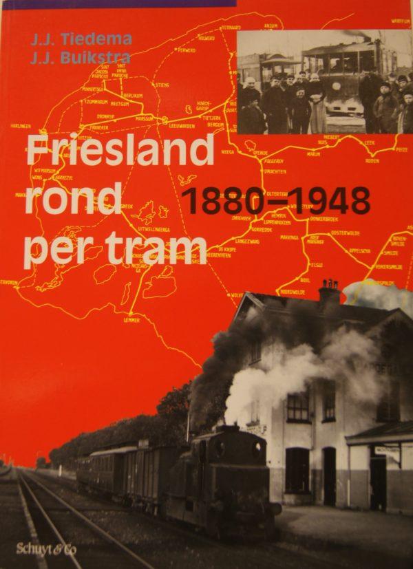 NVBS reeks 25 Friesland rond per tram (herziene uitgave)