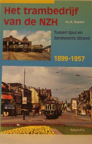 NVBS reeks 26 Het trambedrijf van de NZH Amsterdam - Zandvoort 1899-1957