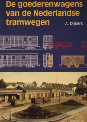 NVBS reeks 27 De goederenwagens van de Nederlandse tramwegen