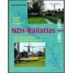 NVBS reeks 28 De NZH railatlas van Scheveningen tot Volendam en Alkmaar