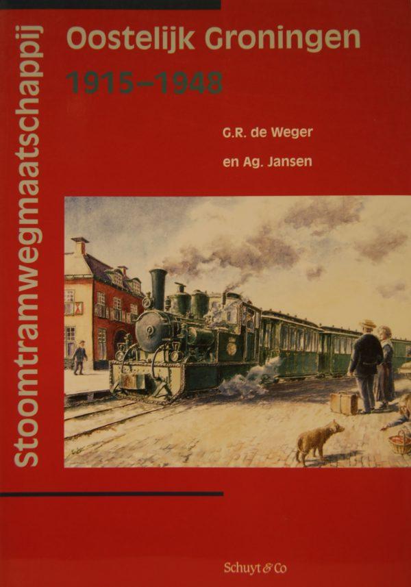 NVBS reeks 31 Stoomtrammij Oostelijk Groningen 1915-1948