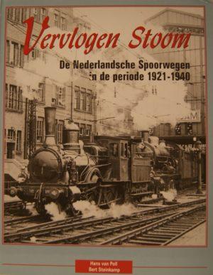 NVBS reeks 34 Vervlogen stoom de Nederlandse spoorwegen 1921-1940
