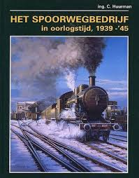NVBS reeks 35 Het spoorwegbedrijf in oorlogstijd 1939-1945