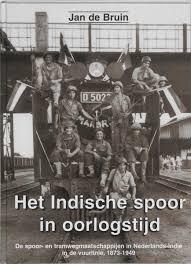 NVBS reeks 37 De Indische spoor in oorlogstijd