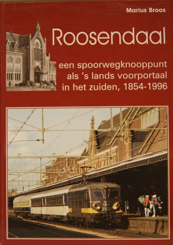 NVBS reeks 39 Roosendaal een spoorwegknooppunt