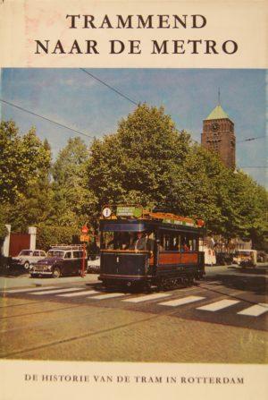 NVBS reeks 3 Trammend naar de Metro, Rotterdam