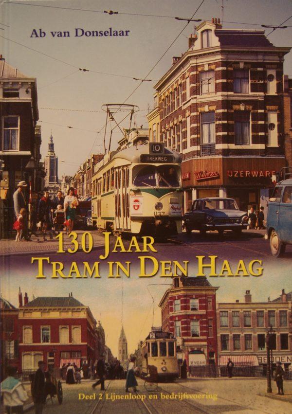 NVBS reeks 43 130 jaar tram in Den Haag deel 2
