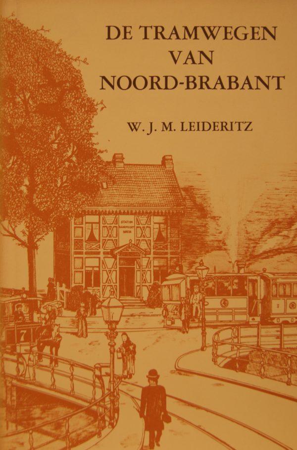 NVBS reeks 9 De tramwegen in Noord-Brabant