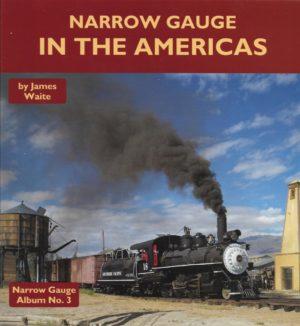 Narrow Gauge in the Americas