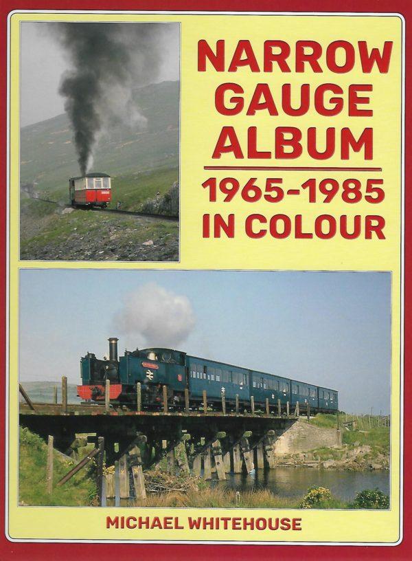 Narrow gauge Album 1965-1985