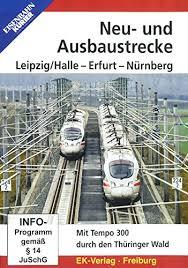 Neu- und Ausbaustrecke Leipzig/Halle - Erfurt - Nürnberg