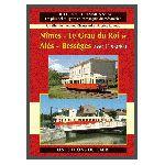 Nîmes-Le Grau du Roi et Alès et B