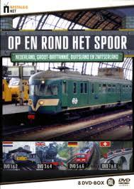 Op en rond het spoor;Nederland, Engeland, Duitsland en Zwitserland 8 DVD-box