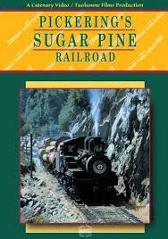 Pickering's Sugare Pine Railroad