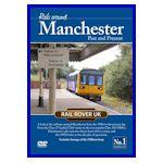 Rails around Manchester Past & Present