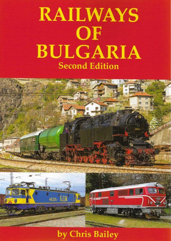 Railways of Bulgaria (2nd Edition)