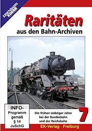 Raritäten aus den Bahn-Archiven 7