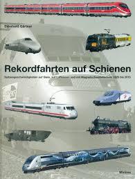 Rekordfahrten auf Schienen