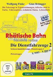 Rhätische Bahn. Dienstfahrzeuge 2