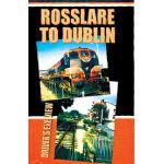 Rosselare to Dublin