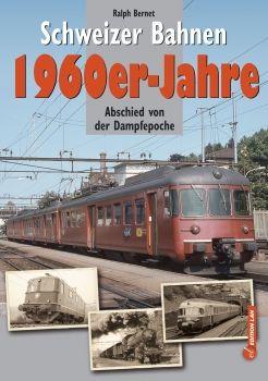 Schweizer Bahnen 1960-Jahre