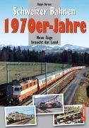 Schweizer Bahnen 1970er Jahre