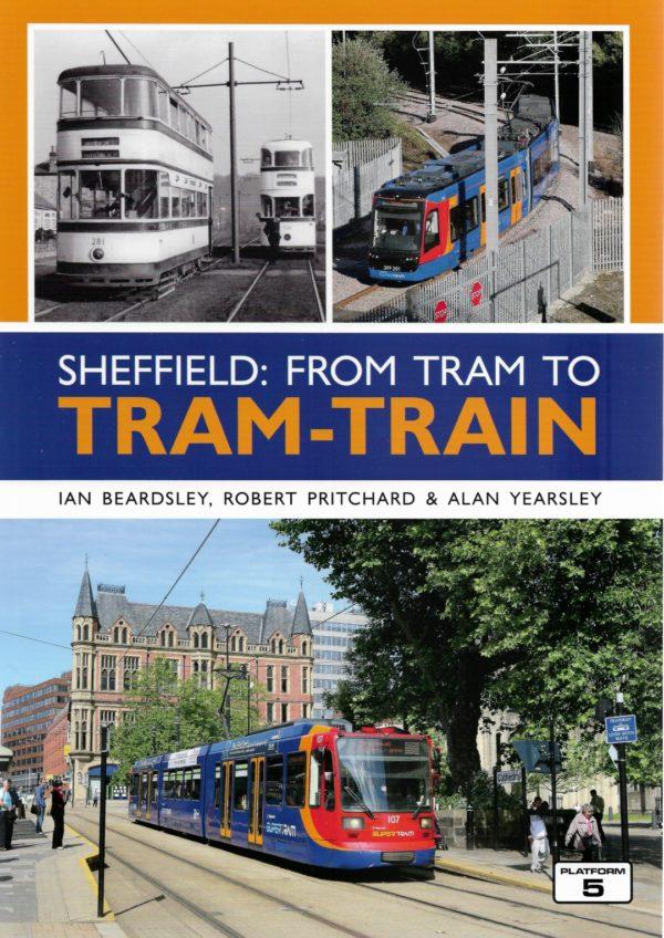 Sheffield : from Tram to Tram-Train